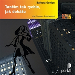 Tančím tak rychle, jak dokážu - Barbara Gordon (Audiokniha)