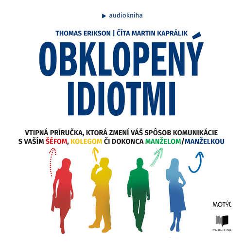 Audiokniha Obklopený idiotmi - Thomas Erikson - Martin Kaprálik