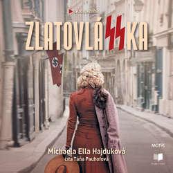 Audiokniha ZlatovláSSka - Michaela Ella Hajduková - Táňa Pauhofová