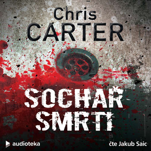 Audiokniha Sochař smrti - Chris Carter - Jakub Saic