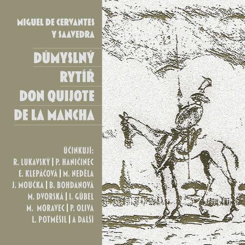 Audiokniha Důmyslný rytíř Don Quijote de la Mancha - Miguel de Cervantes y Saavedra - Miloš Rozhoň
