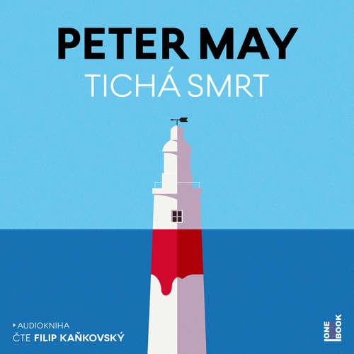 Audiokniha Tichá smrt - Peter May - Filip Kaňkovský