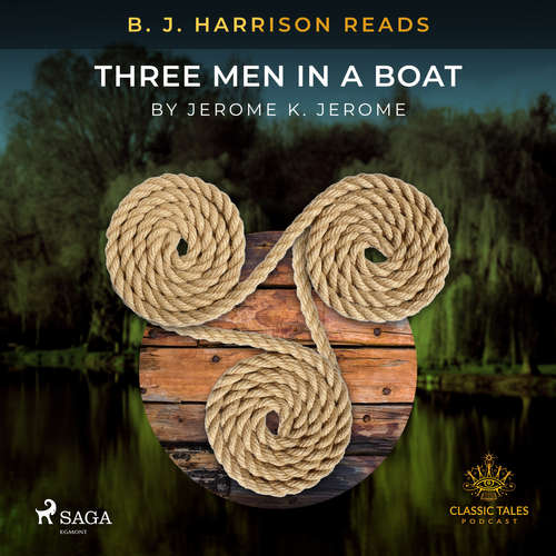 Audiobook B. J. Harrison Reads Three Men in a Boat (EN) - Jerome K Jerome - B. J. Harrison