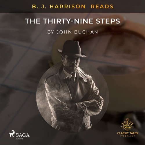 Audiobook B. J. Harrison Reads The Thirty-Nine Steps (EN) - John Buchan - B. J. Harrison