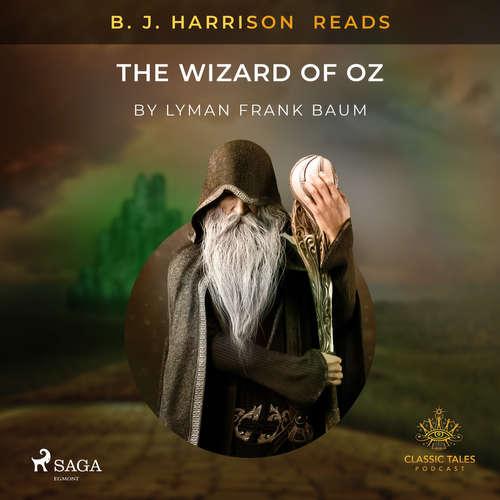 Audiobook B. J. Harrison Reads The Wizard of Oz (EN) - L. Frank. Baum - B. J. Harrison