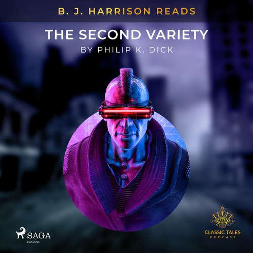 Audiobook B. J. Harrison Reads The Second Variety (EN) - Philip K. Dick - B. J. Harrison