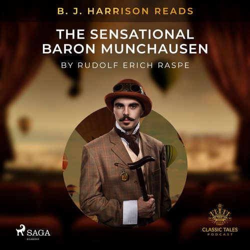 Audiobook B. J. Harrison Reads The Sensational Baron Munchausen (EN) - Rudolf Erich Raspe - B. J. Harrison