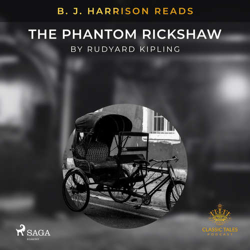 Audiobook B. J. Harrison Reads The Phantom Rickshaw (EN) - Rudyard Kipling - B. J. Harrison