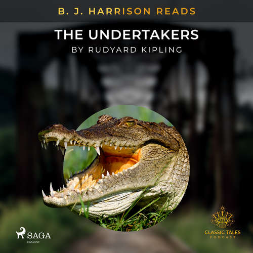 Audiobook B. J. Harrison Reads The Undertakers (EN) - Rudyard Kipling - B. J. Harrison