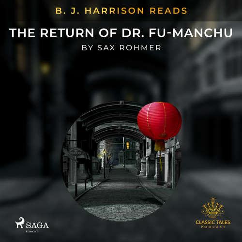 Audiobook B. J. Harrison Reads The Return of Dr. Fu-Manchu (EN) - Sax Rohmer - B. J. Harrison