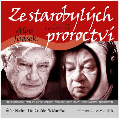 Audiokniha Ze starobylých proroctví - Alois Jirásek - Norbert Lichý