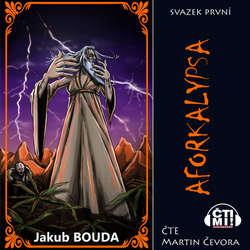 Audiokniha Aforkalypsa - Jakub Bouda - Martin Čevora