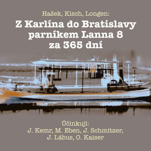 Audiokniha Z Karlína do Bratislavy parníkem Lanna 8 za 365 dní - Jaroslav Hašek - Oldřich Kaiser