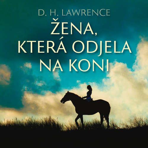 Audiokniha Žena, která odjela na koni - David Herbert Lawrence - Milena Asmanová