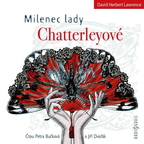 Audiokniha Milenec lady Chatterleyové - David Herbert Lawrence - Petra Bučková