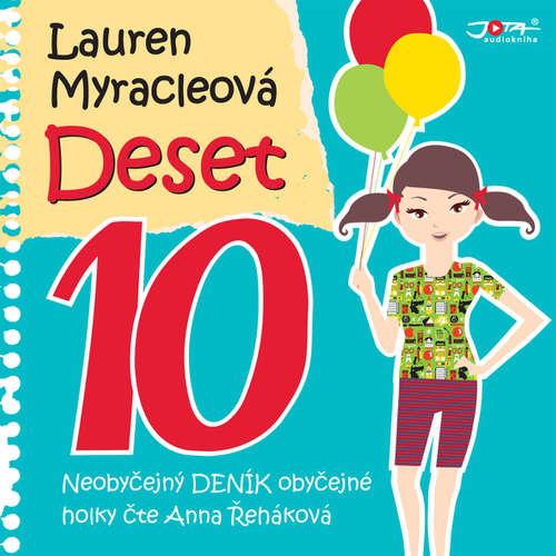 Audiokniha Deset - Lauren Myracleová - Anna Řeháková