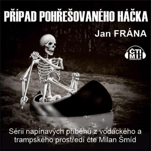 Audiokniha Případ pohřešovaného háčka - Jan Frána - Milan Šmíd
