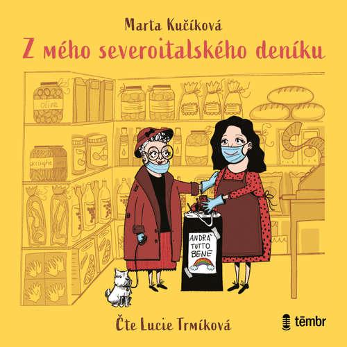 Audiokniha Z mého severoitalského deníku - Marta Kučíková - Lucie Trmíková