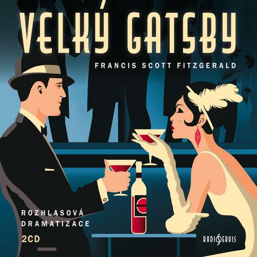 Audiokniha Velký Gatsby - Francis Scott Fitzgerald - Ondřej Brousek