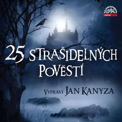 Audiokniha 25 strašidelných pověstí - Adolf Wenig - Jan Kanyza