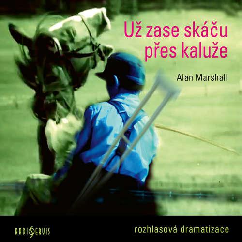 Audiokniha Už zase skáču přes kaluže - Alan Marshall - Viktor Kuzník