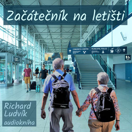Audiokniha Začátečník na letišti - Richard Ludvík - Richard  Ludvík