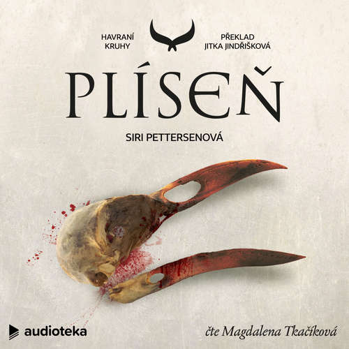 Audiokniha Plíseň - Siri Pettersenová - Magdalena Tkačíková