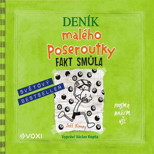 Audiokniha Deník malého poseroutky 8 – Fakt smůla - Jeff Kinney - Václav Kopta