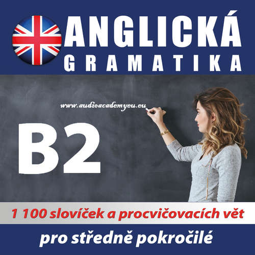 Audiokniha Anglická gramatika B2 - Tomáš Dvořáček - Rôzni Interpreti