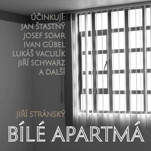Audiokniha Bílé apartmá - Jiří Stránský - Josef Somr