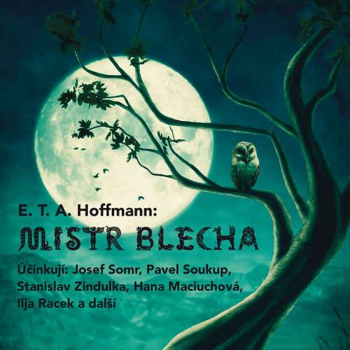 Audiokniha Mistr Blecha - Ernst Theodor Amadeus Hoffmann - Josef Somr