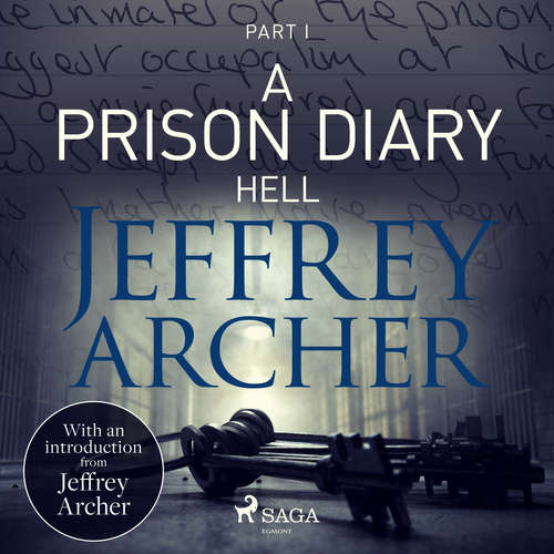 Audiobook A Prison Diary I - Hell (EN) - Jeffrey Archer - Jonathan Keeble