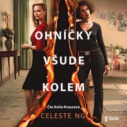 Audiokniha Ohníčky všude kolem - Celeste Ng - Anita Krausová