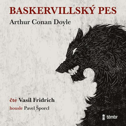 Audiokniha Baskervillský pes - Arthur Conan Doyle - Vasil Fridrich