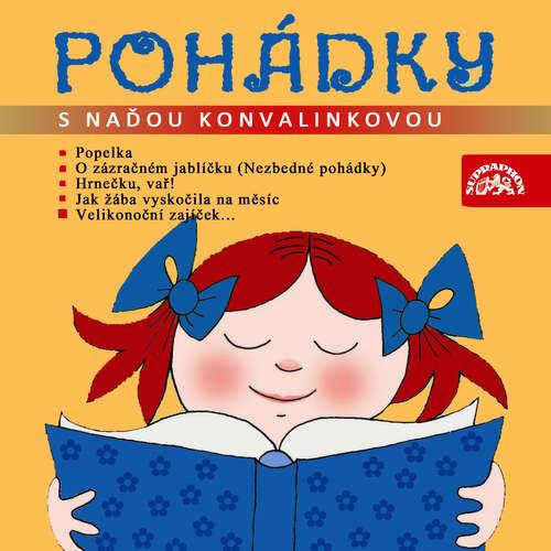 Audiokniha Pohádky s Naďou Konvalinkovou - Jiří Žáček - Naďa Konvalinková