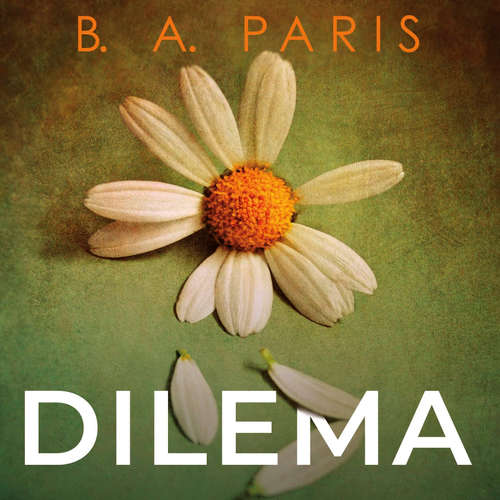 Audiokniha Dilema - B. A. Paris - Lucie Štěpánková