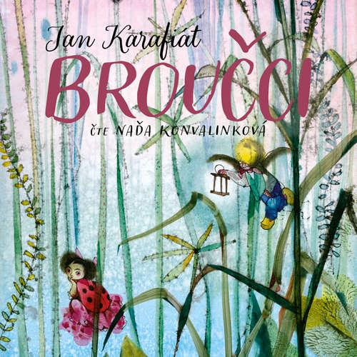 Audiokniha Broučci - Jan Karafiát - Naďa Konvalinková