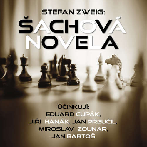 Audiokniha Šachová novela - Stefan Zweig - Jan Přeučil
