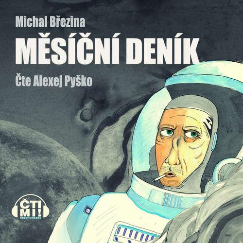 Audiokniha Měsíční deník - Michal Březina - Alexej Pyško
