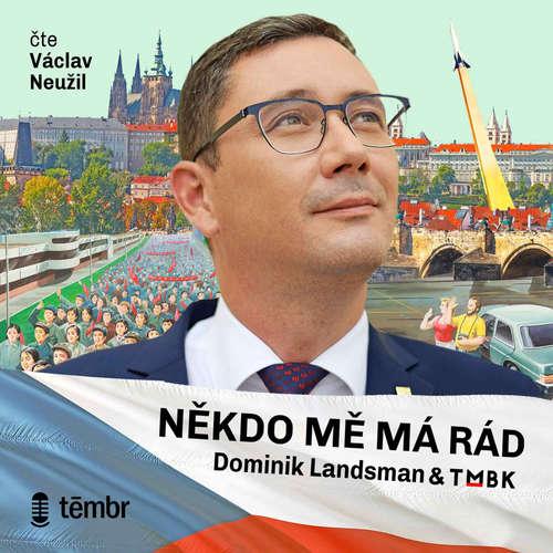 Audiokniha Někdo mě má rád - Dominik Landsman - Václav Neužil