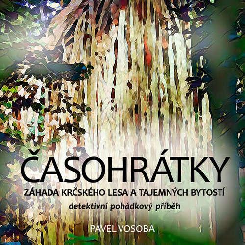 Audiokniha Časohrátky - Pavel Vosoba - František Kreuzmann