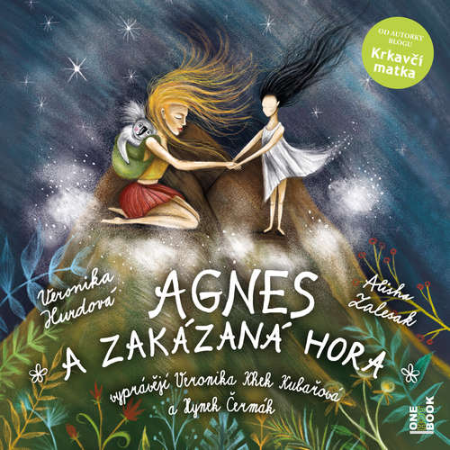 Audiokniha Agnes a Zakázaná hora - Veronika Hurdová - Hynek Čermák