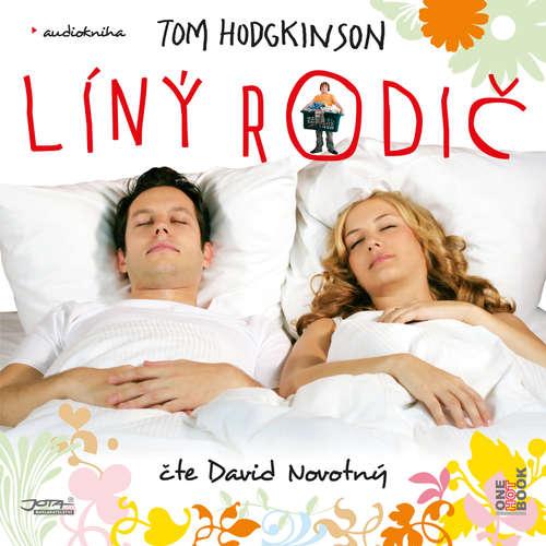 Audiokniha Líný rodič - Tom Hodgkinson - David Novotný