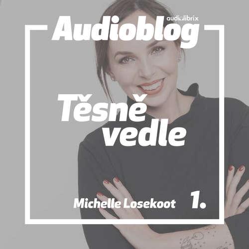 Audiokniha Těsně vedle - Michelle Losekoot - Michelle Losekoot