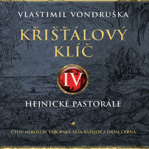 Audiokniha Křišťálový klíč IV. - Vlastimil Vondruška - Miroslav Táborský