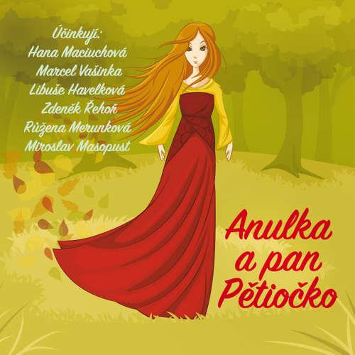Audiokniha Anulka a pan Pětiočko - Josef Štefan Kubín - Růžena Merunková