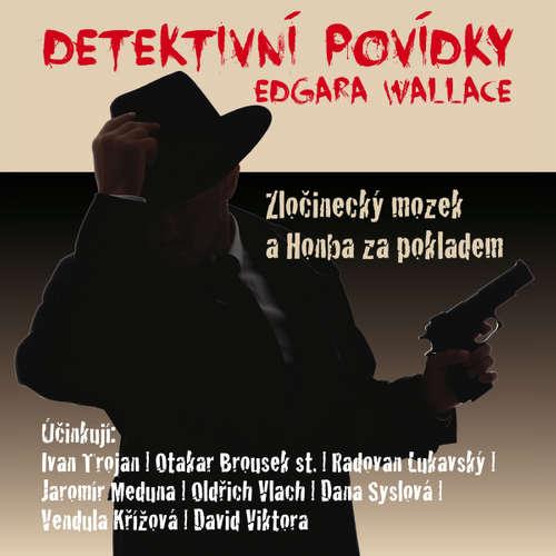 Audiokniha Detektivní povídky Edgara Wallace - Edgar Wallace - Otakar Brousek