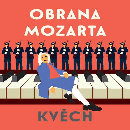 Audiokniha Obrana Mozarta - Otomar Kvěch - Ondřej Brousek