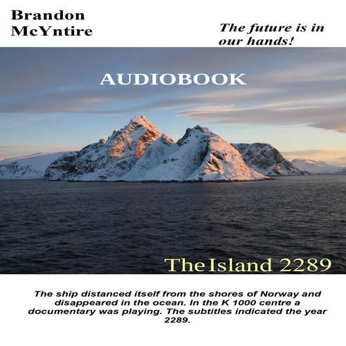 Audiobook The Island 2289 - Brandon McYntire - Branko Mateja