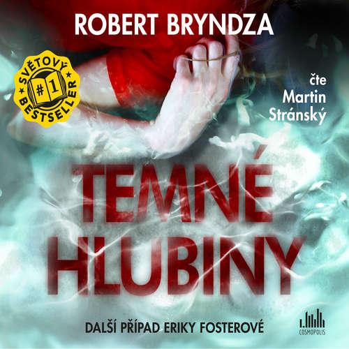 Audiokniha Temné hlubiny - Robert Bryndza - Martin Stránský